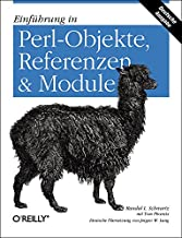 Einfuehrung in Perl-Objekte, Referenzen und Module.