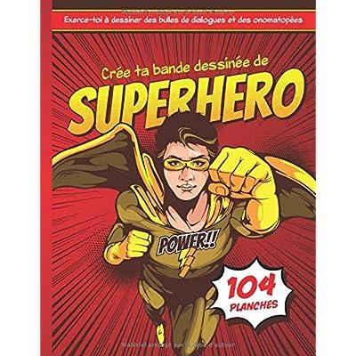 Crée ta bande dessinée de super héro