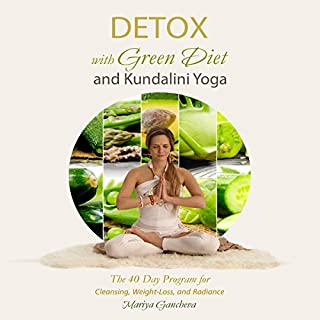 Detox with Green Diet and Kundalini Yoga cover art
