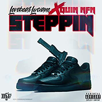 Steppin' (feat. Quin NFN)