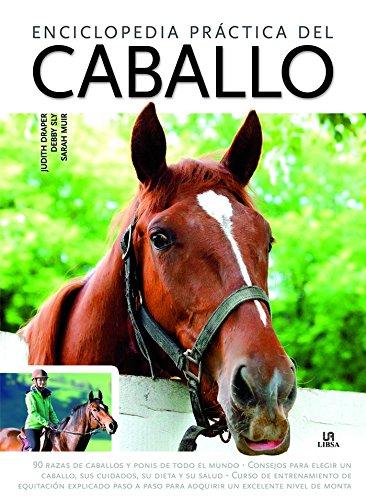 Enciclopedia Práctica Del Caballo (Manuales Imprescindibles)