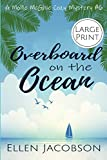 Overboard on the Ocean: Large Print Edition