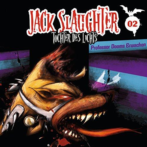 Professor Dooms Erwachen (Jack Slaughter - Tochter des Lichts 2) Titelbild