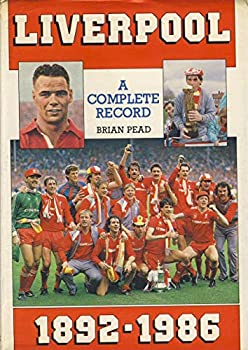 Hardcover Liverpool: A Complete Record, 1892-1986 Book