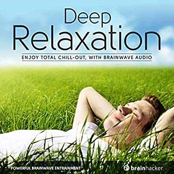 Deep Relaxation Session (Brainwave Entrainment)