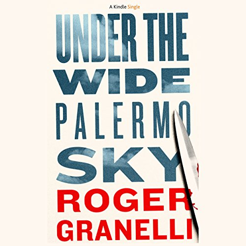 Under the Wide Palermo Sky cover art