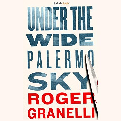 Under the Wide Palermo Sky Titelbild