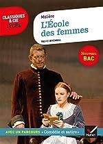 L'École des femmes - Suivi du parcours « Comédie et satire » de Molière