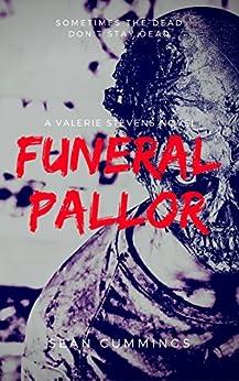 Funeral Pallor: A Valerie Stevens Novel by [Sean Cummings]