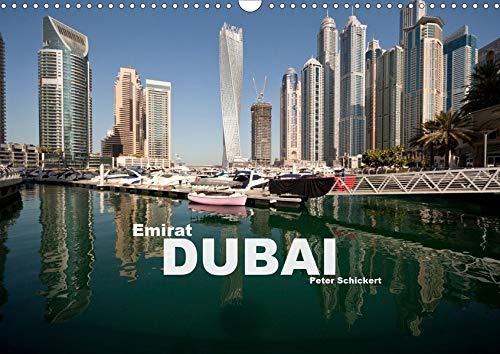 Emirat Dubai (Wandkalender 2020 DIN A3 quer): Die faszinierende arabische Metropole in einem Kalender vom Reisefotografen Peter Schickert. (Monatskalender, 14 Seiten ) (CALVENDO Orte)