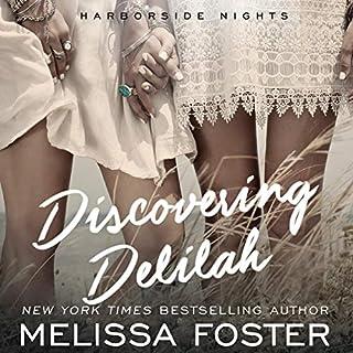 Discovering Delilah: An LGBT Love Story     Harborside Nights, Book 2              Autor:                                                                                                                                 Melissa Foster                               Sprecher:                                                                                                                                 Andi Arndt,                                                                                        Ava Erickson                      Spieldauer: 7 Std. und 29 Min.     1 Bewertung     Gesamt 5,0