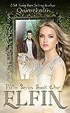 Elfin: Volume 1 (The Elfin Series)