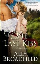 One Last Kiss (It's in His Kiss)