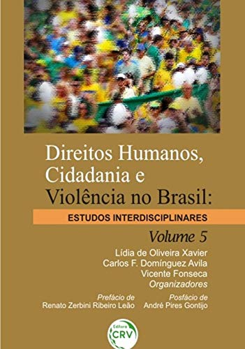 Direitos humanos, cidadania e violência no brasil: estudos interdisciplinares; volume 5