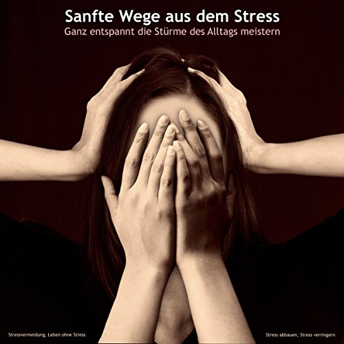 Sanfte Wege aus dem Stress Titelbild