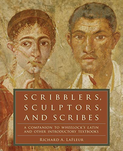 Scribblers, Sculptors, and Scribes: A Companion to...
