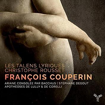 F. Couperin: Ariane consolée par Bacchus, Apothéoses de Lully & de Corelli