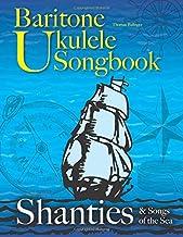 Baritone Ukulele Songbook: Shanties & Songs of the Sea