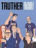 Truther or: I Am Not a Conspiracy Theorist