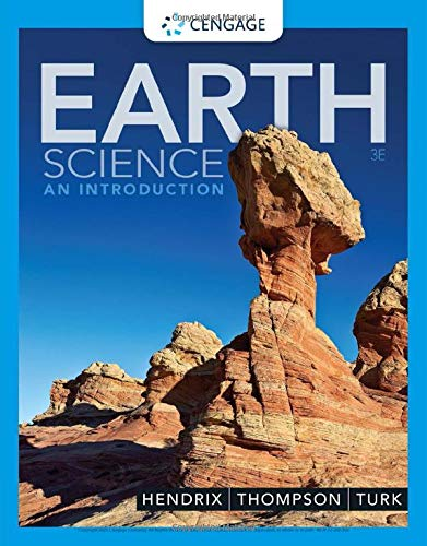 Compare Textbook Prices for Earth Science: An Introduction MindTap Course List 3 Edition ISBN 9780357116562 by Hendrix, Mark,Thompson, Graham R.