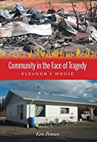 Community in the Face of Tragedy: Eleanor's House