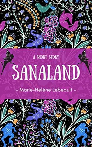 Sanaland: A Short Story (English Edition)