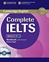 Complete IELTS Bands 6.5-7.5 Workbook with Answers with Audio CD by Rawdon Wyatt(2014-06-23)