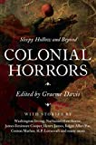 Colonial Horrors - Graeme Davis