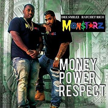 Monstarz: Money Power Respect