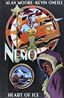 Nemo: Heart of Ice by Alan Moore(1905-07-05)