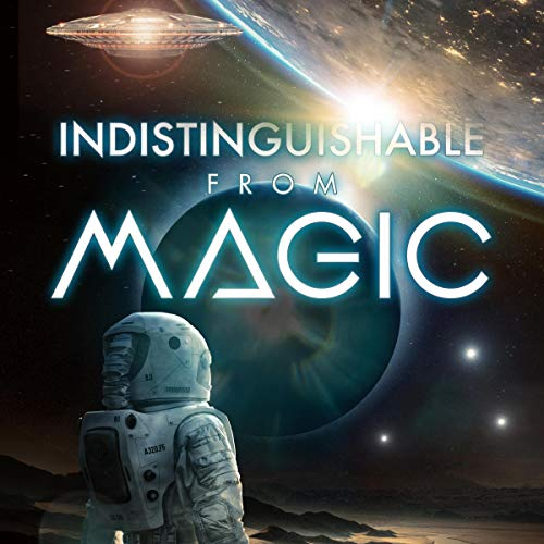 Indistinguishable from Magic audiobook cover art