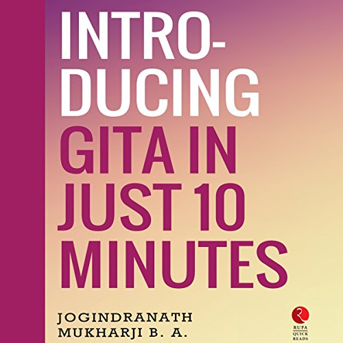Introducing Gita in Just 10 Minutes (Rupa Quick Reads) audiobook cover art