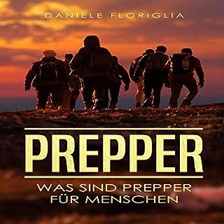 Prepper: Was sind Prepper für Menschen? Titelbild