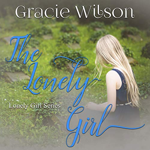 The Lonely Girl audiobook cover art