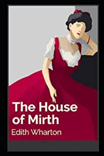 The House of Mirth Illustrated