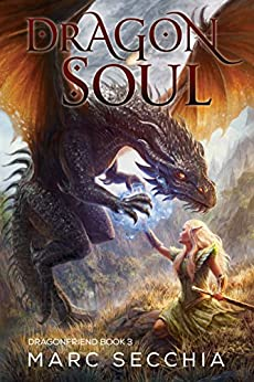 Dragonsoul (Dragonfriend Book 3) by [Marc Secchia, Joemel Requeza]