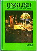 English Grammar & Composition: 3rd Course Grade 9