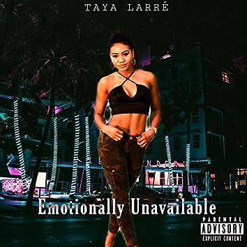 Emotionally Unavailable