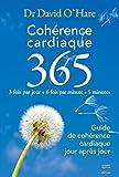 Cohérence cardiaque 3.6.5. Guide de cohérence cardiaque jour après jour (Courants Ascendants) - Format Kindle - 9782365490207 - 5,49 €