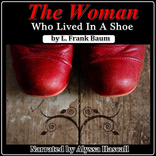 The Woman Who Lived in a Shoe audiobook cover art