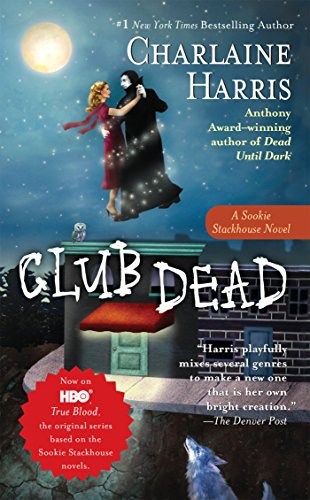 Club Dead (Sookie Stackhouse Book 3)