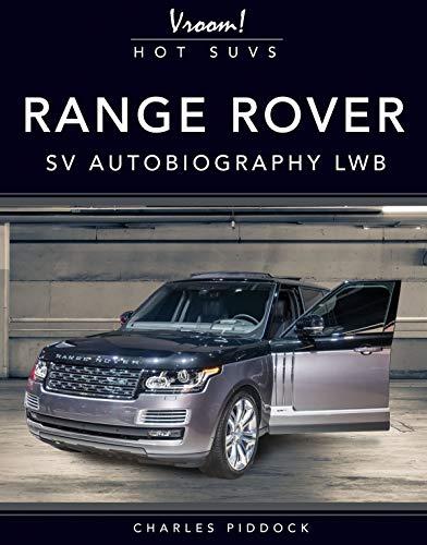 Range Rover SV Autobiography LWB (Vroom! Hot SUVs) (English Edition)