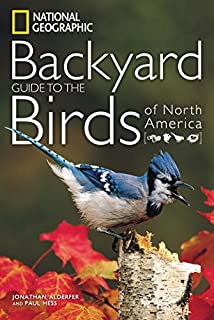 National Geographic Backyard Guide to the Birds of North America (1426207204) | Amazon price tracker / tracking, Amazon price history charts, Amazon price watches, Amazon price drop alerts