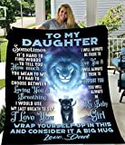 Fleece Blanket to My Daughter Blanket from Dad Lion Father Gifts Ultra-Soft Micro Light Weight Warm Bed Throw Blanket (to Daughter from Dad, 60'x50')