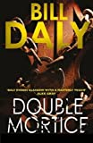 Double Mortice (A Charlie Anderson Crime Novel) by Bill Daly (2015-04-21)