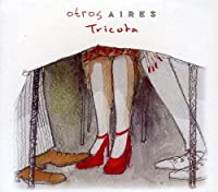 Tricota by Otros Aires (2010-06-03)