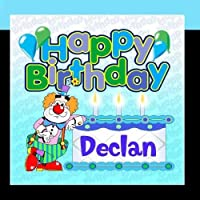 Happy Birthday Declan by The Birthday Bunch