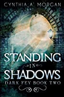 Standing In Shadows: Large Print Edition