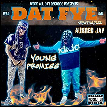 Dat Fye (feat. Aubren Jay)