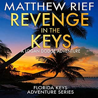 Revenge in the Keys: A Logan Dodge Adventure audiobook cover art